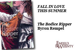The Bodice Ripper by Byron Rempel